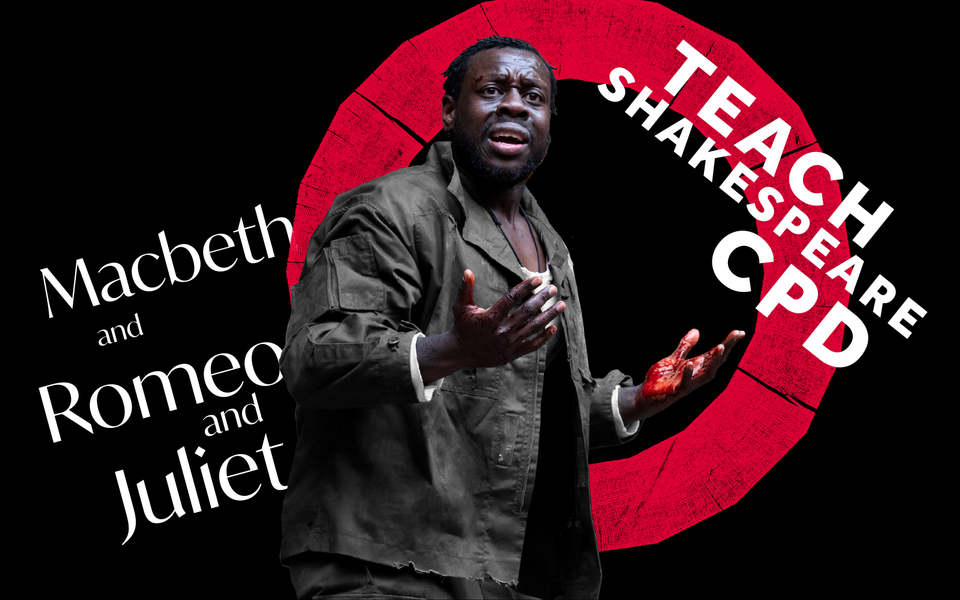 Text:Macbeth | Romeo and Juliet Teach Shakespeare CPD, with a roundel with a distressed person standing in front