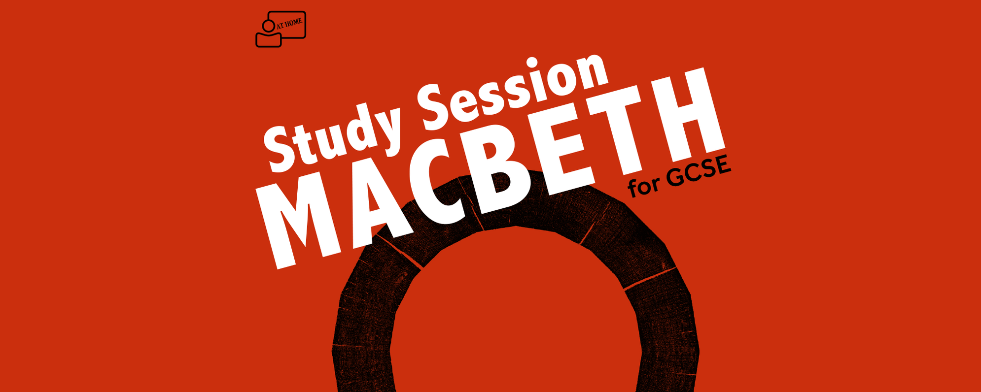 Study Session Macbeth for GCSE at Home